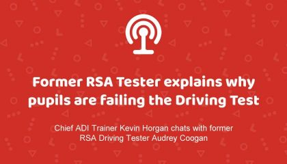 Former RSA Driving Tester Explains in detail why Pupils Fail the Driving Test