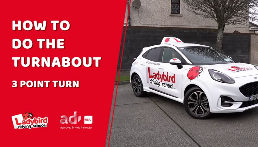 How to Do The Turnabout Point Turn for the Irish Driving Test