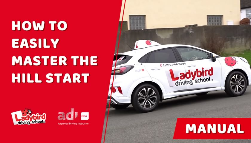 How to Master The Hill Start for The Irish Driving Test